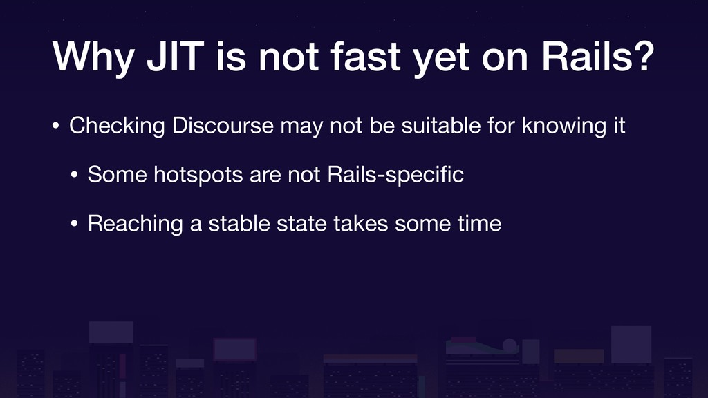 Why JIT is not fast yet on Rails? • Checking Di...