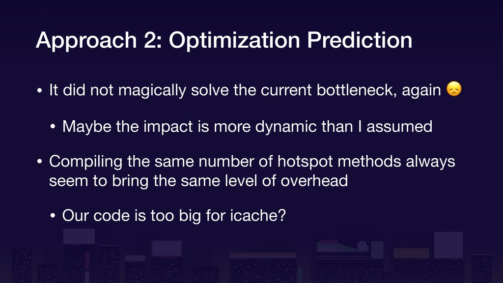 Approach 2: Optimization Prediction • It did no...
