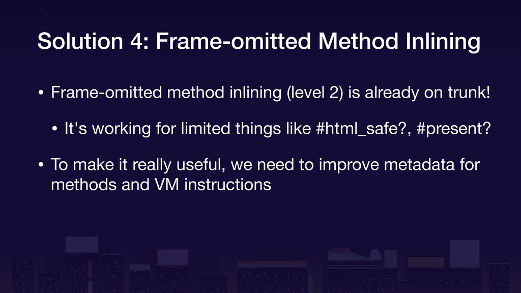 Solution 4: Frame-omitted Method Inlining • Fra...