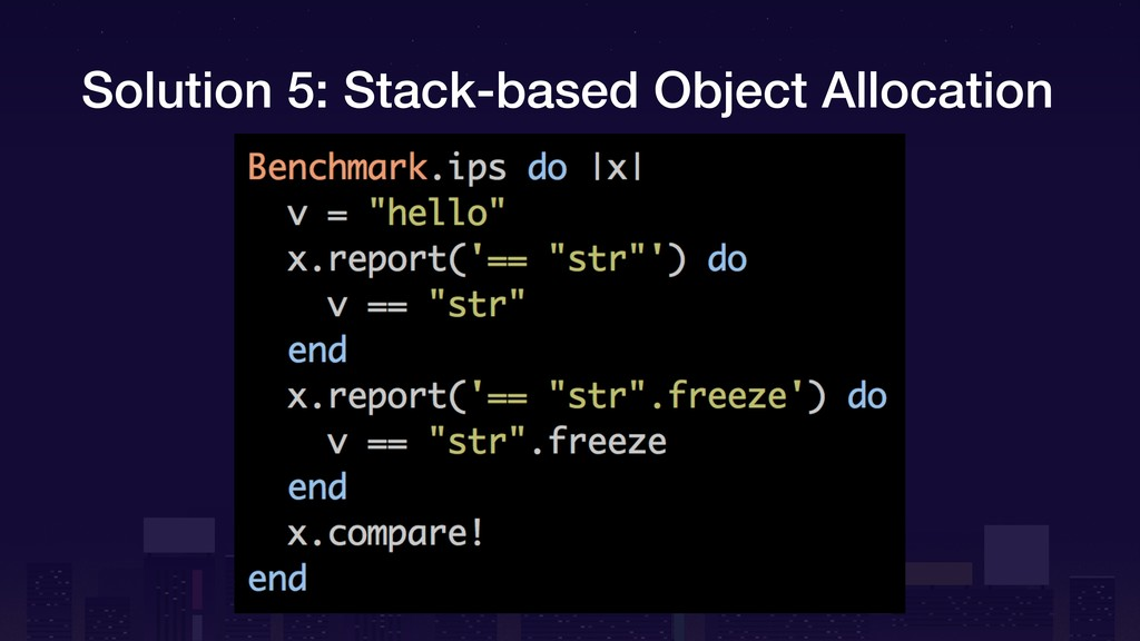 Solution 5: Stack-based Object Allocation