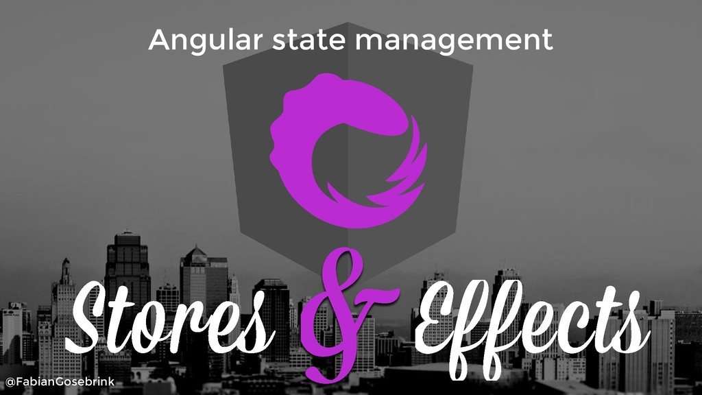 @FabianGosebrink Angular state management