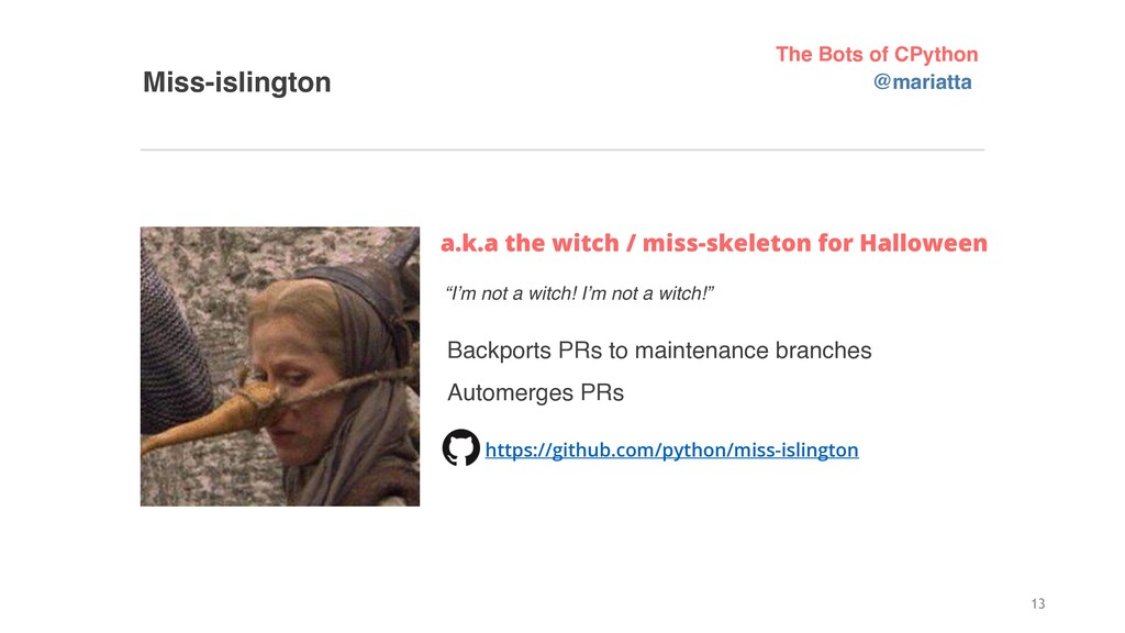 Miss-islington a.k.a the witch / miss-skeleton ...