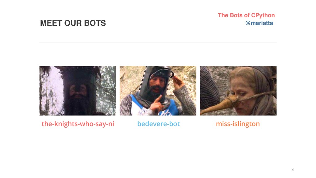 MEET OUR BOTS the-knights-who-say-ni bedevere-b...