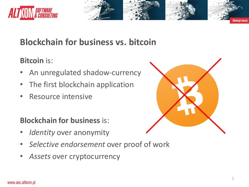 2 Blockchain for business vs. bitcoin Bitcoin i...