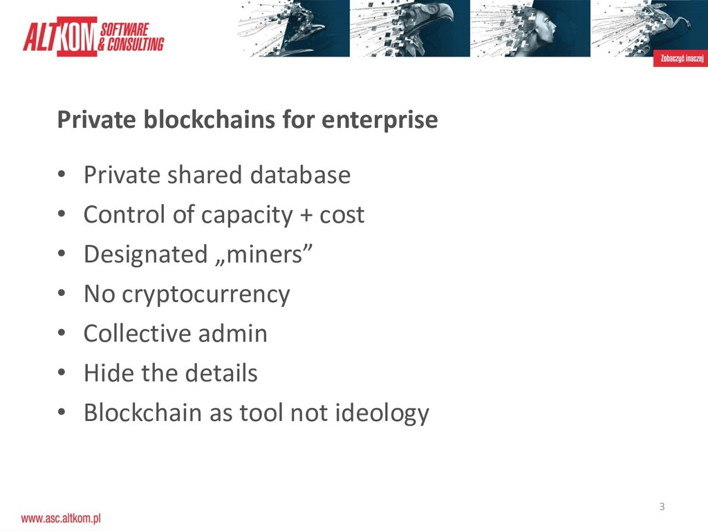 3 Private blockchains for enterprise • Private ...
