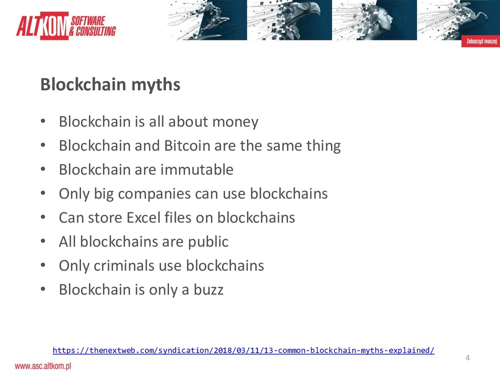 4 Blockchain myths • Blockchain is all about mo...