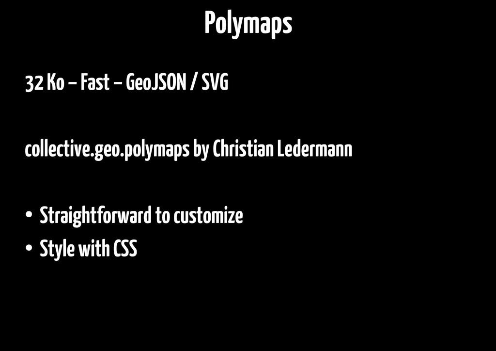 32 Ko – Fast – GeoJSON / SVG collective.geo.pol...