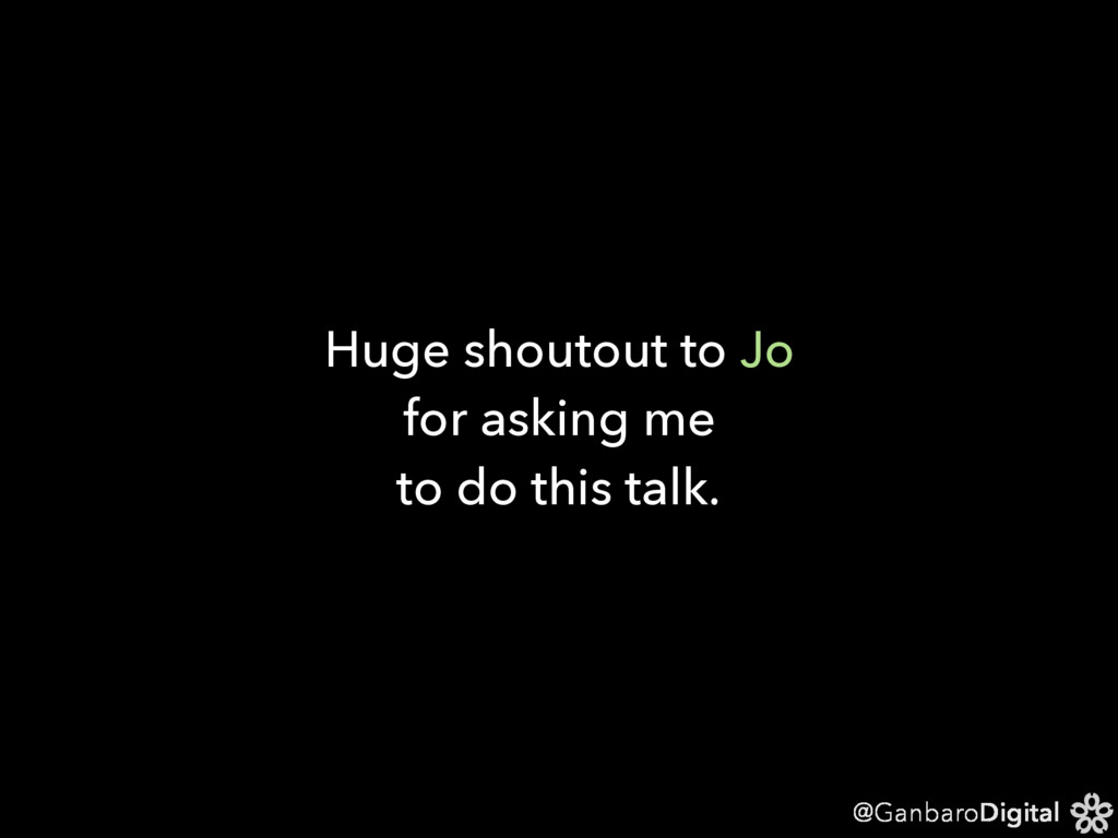 @GanbaroDigital Huge shoutout to Jo for asking ...