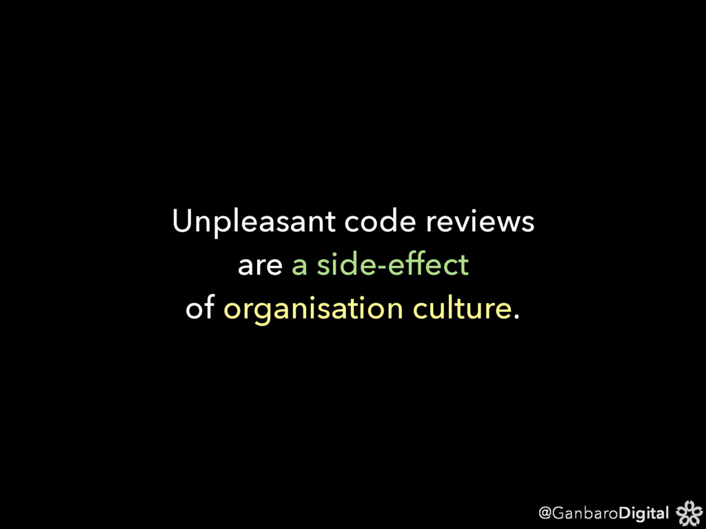 @GanbaroDigital Unpleasant code reviews are a s...