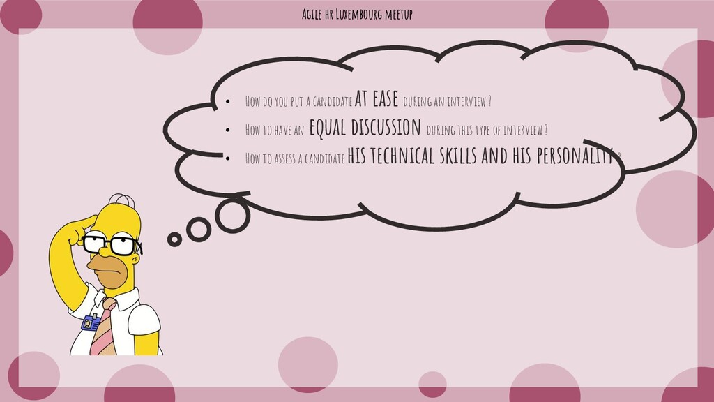 Agile hr Luxembourg meetup • How do you put a c...