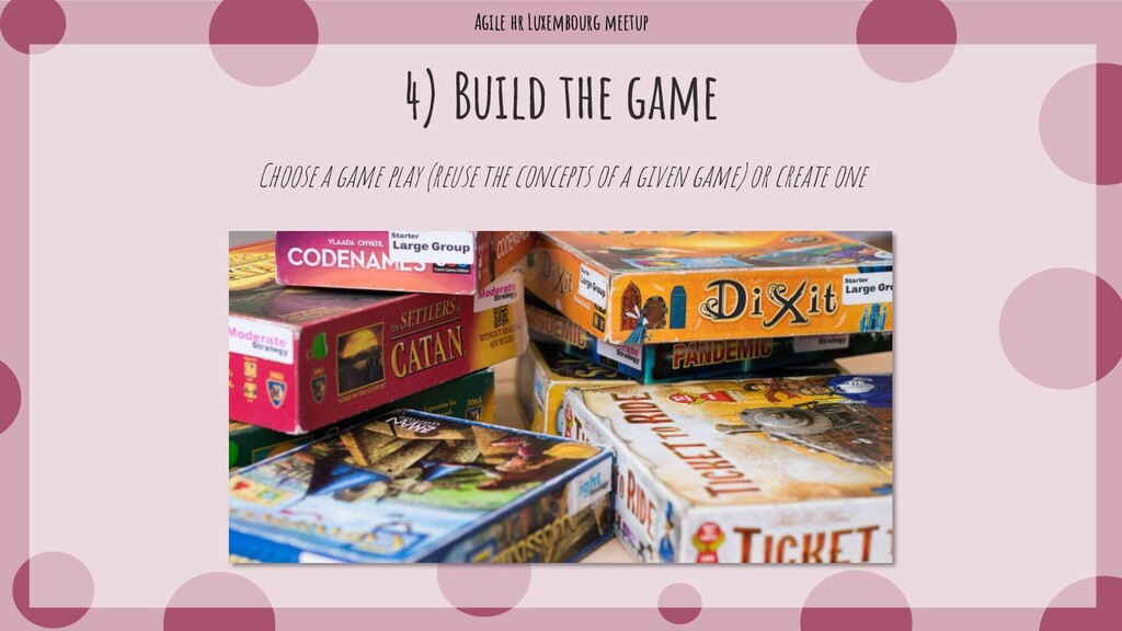 Agile hr Luxembourg meetup Choose a game play (...