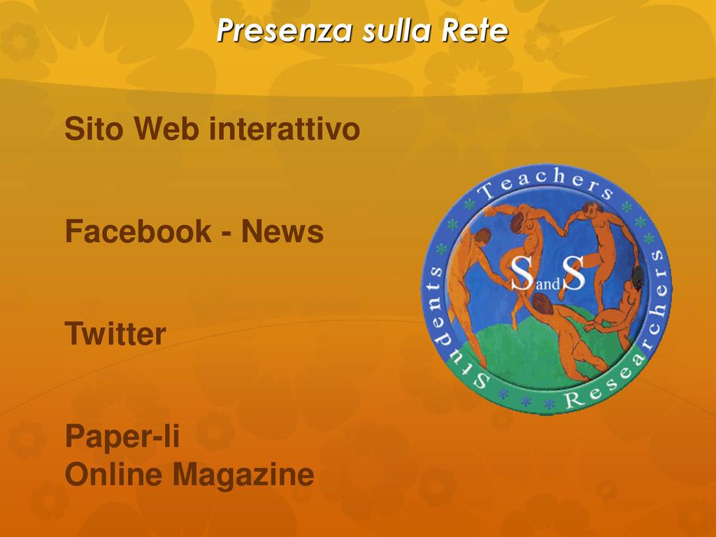 Presenza sulla Rete Sito Web interattivo Facebo...