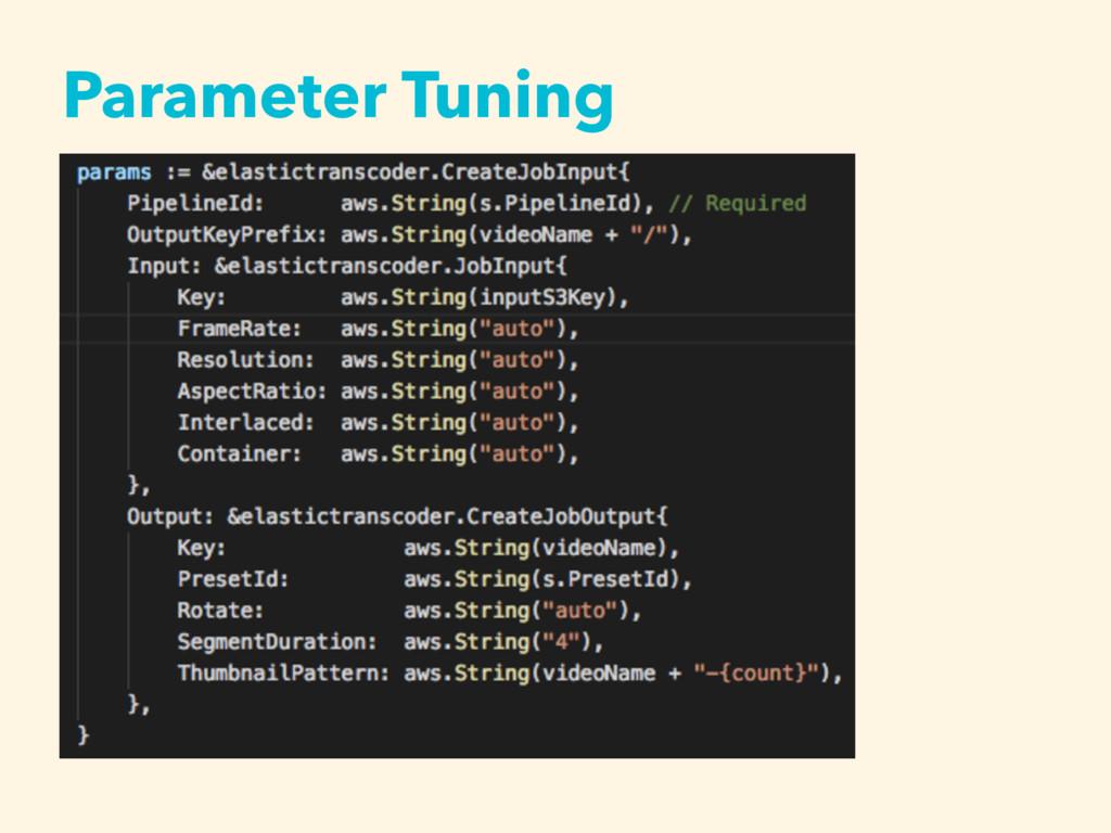 Parameter Tuning