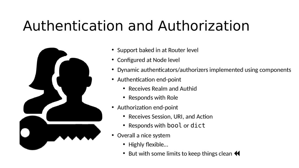 Authentication and Authorization • Support bake...
