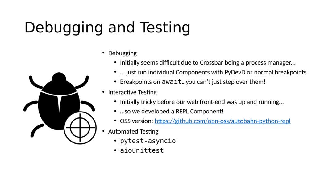 Debugging and Testing • Debugging • Initially s...