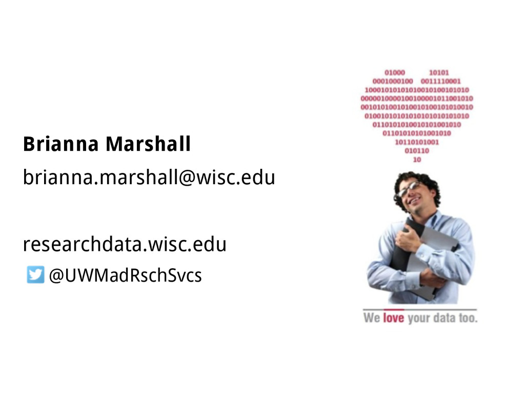 Brianna Marshall brianna.marshall@wisc.edu rese...
