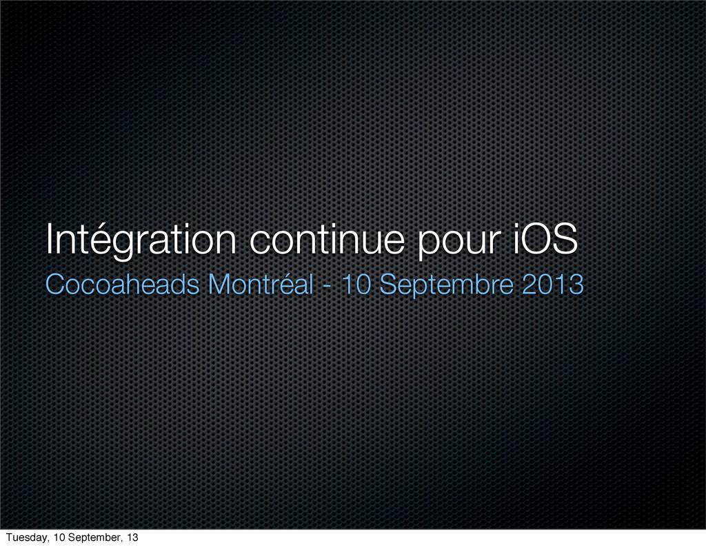 Intégration continue pour iOS Cocoaheads Montré...