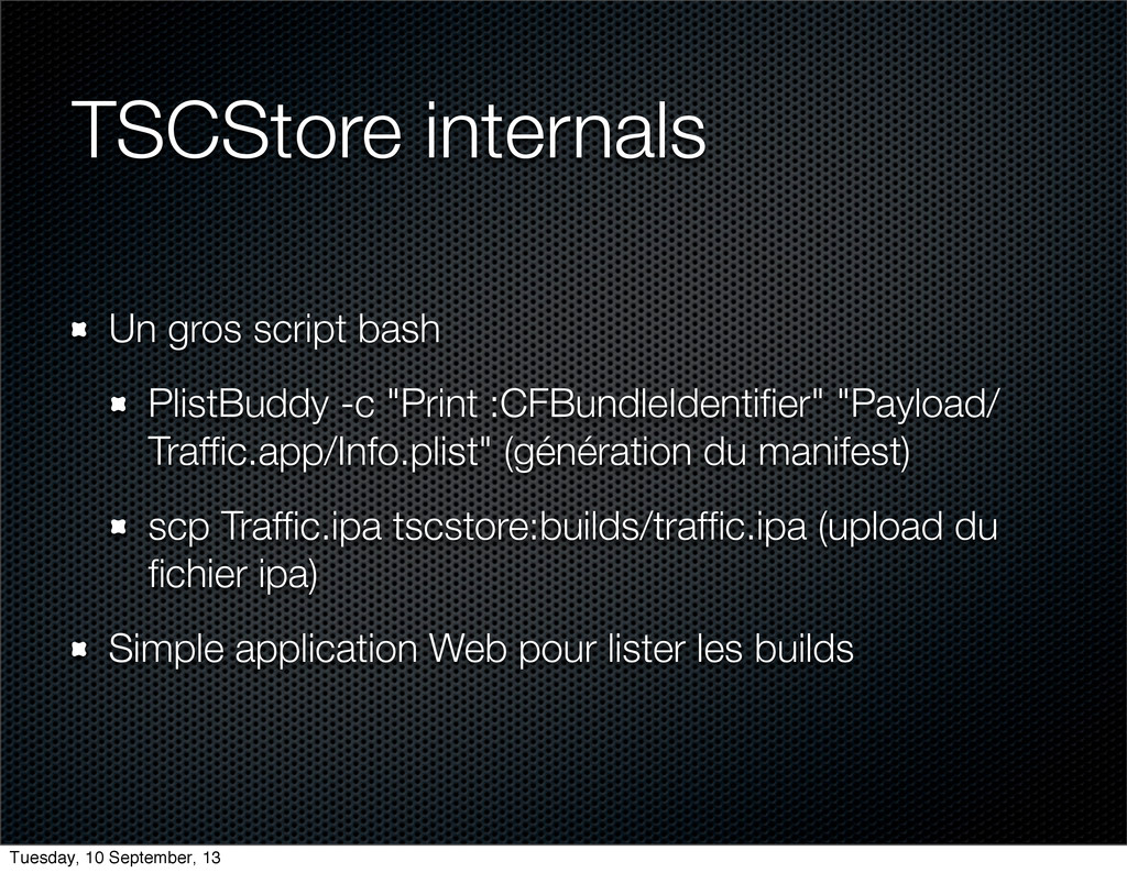 TSCStore internals Un gros script bash PlistBud...