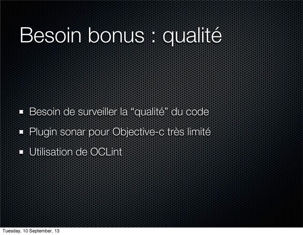 Besoin bonus : qualité Besoin de surveiller la ...