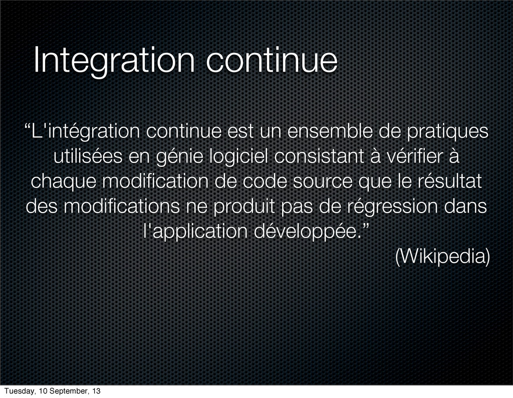 "Integration continue ""L'intégration continue es..."