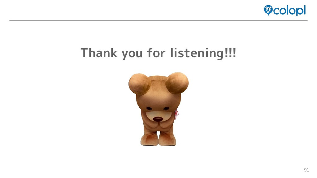 91 Thank you for listening!!!
