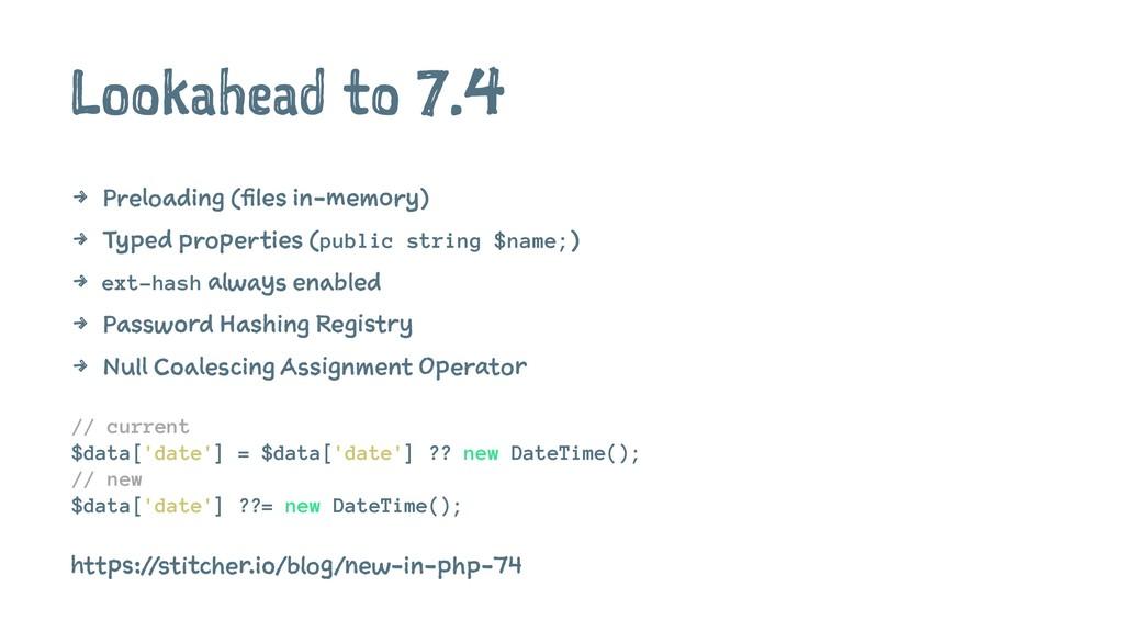 Lookahead to 7.4 4 Preloading (files in-memory)...