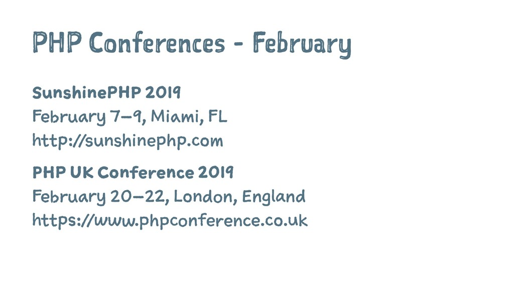 PHP Conferences - February SunshinePHP 2019 Feb...
