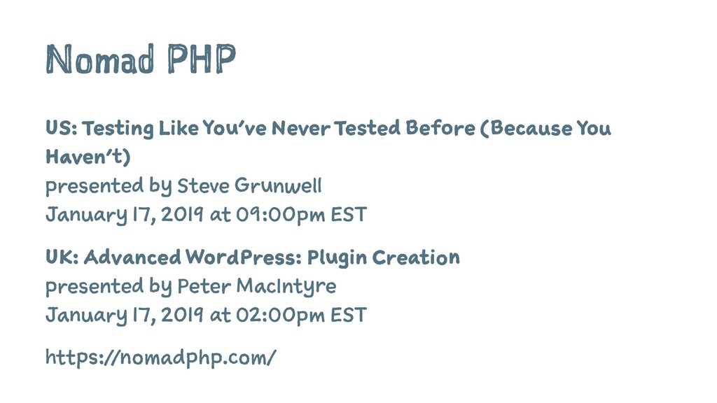 Nomad PHP US: Testing Like You've Never Tested ...