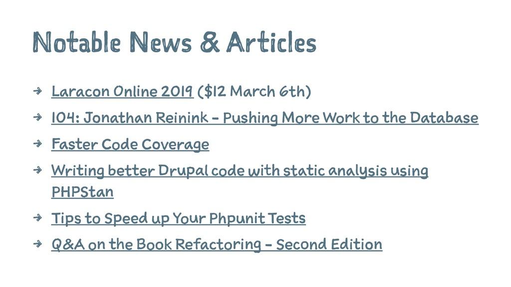 Notable News & Articles 4 Laracon Online 2019 (...
