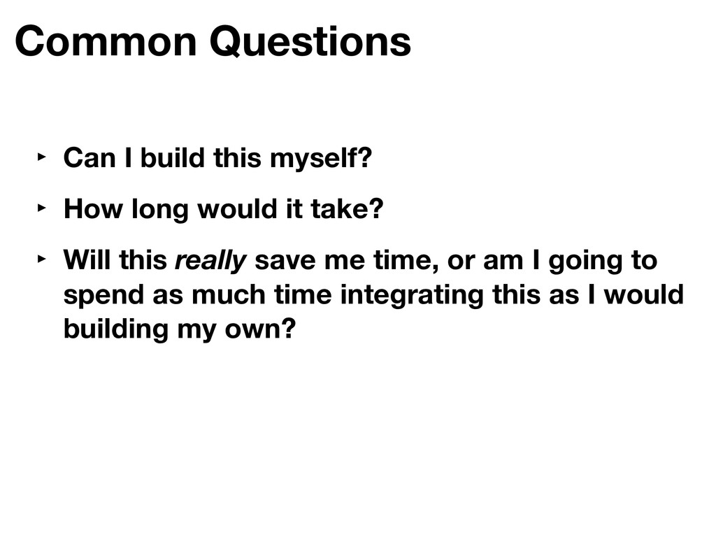 Common Questions ‣ Can I build this myself? ‣ H...