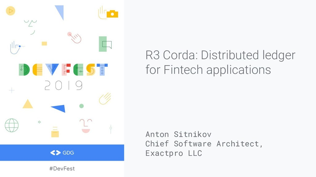 R3 Corda: Distributed ledger for Fintech applic...