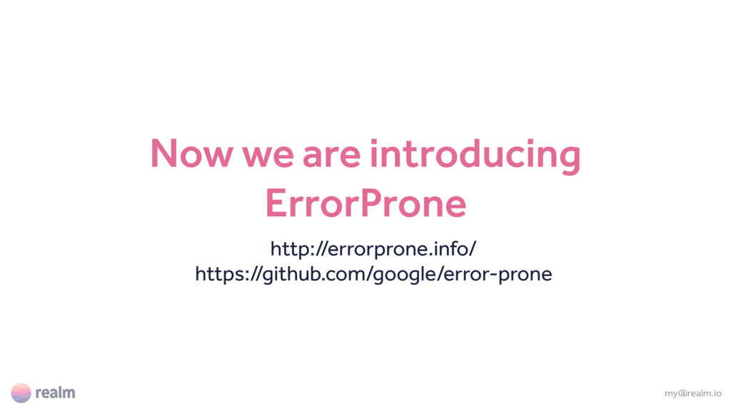 Now we are introducing ErrorProne http://errorp...