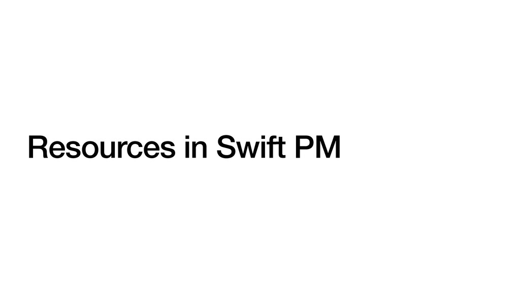 Resources in Swift PM