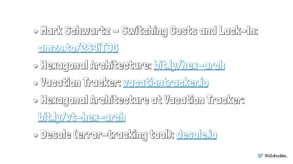 @slobodan_ • Mark Schwartz - Switching Costs an...