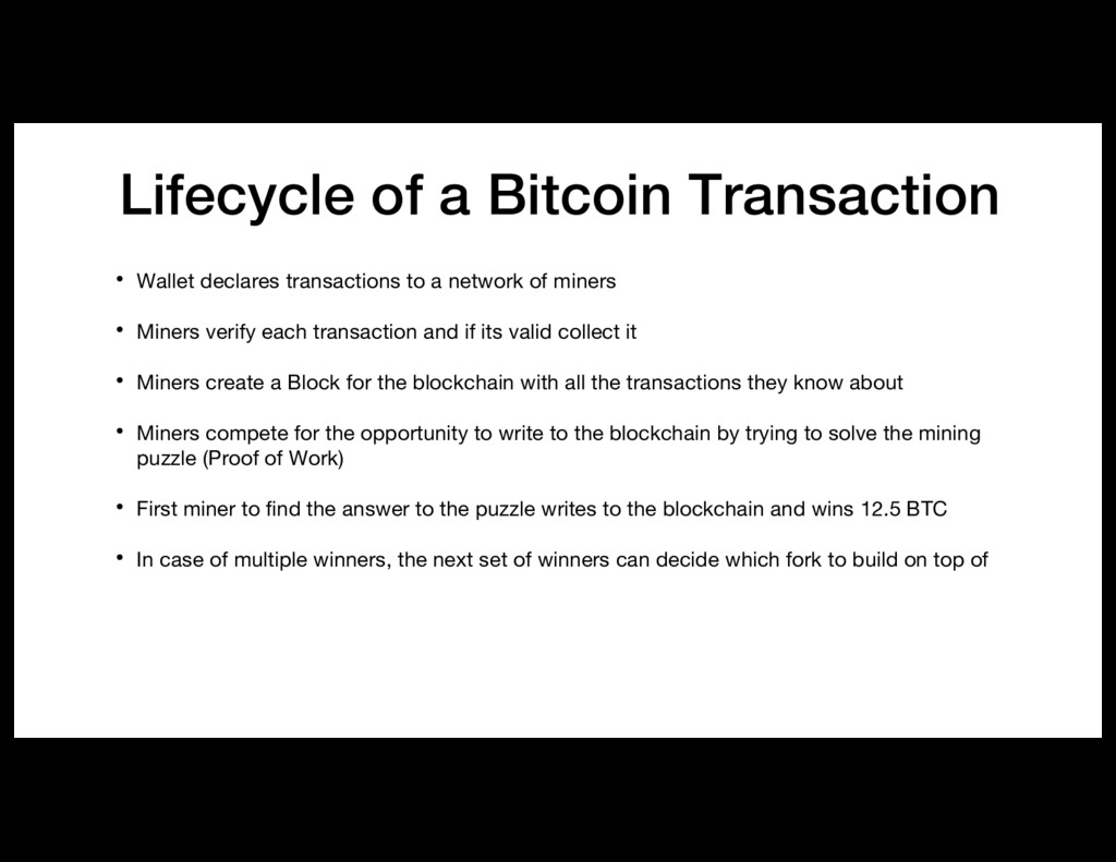 Lifecycle of a Bitcoin Transaction • Wallet dec...