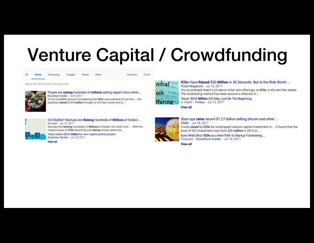 Venture Capital / Crowdfunding