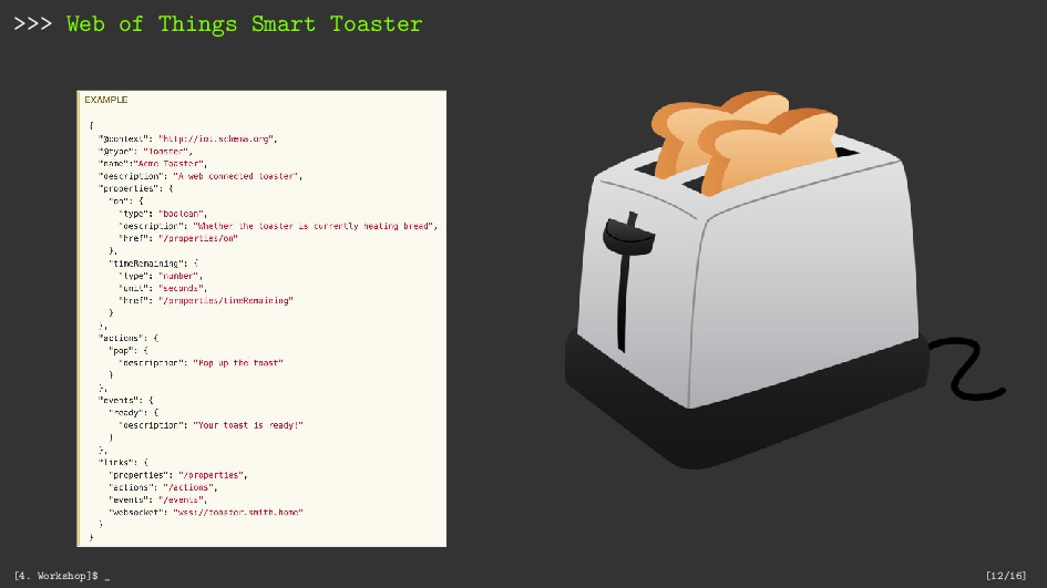 >>> Web of Things Smart Toaster [4. Workshop]$ ...