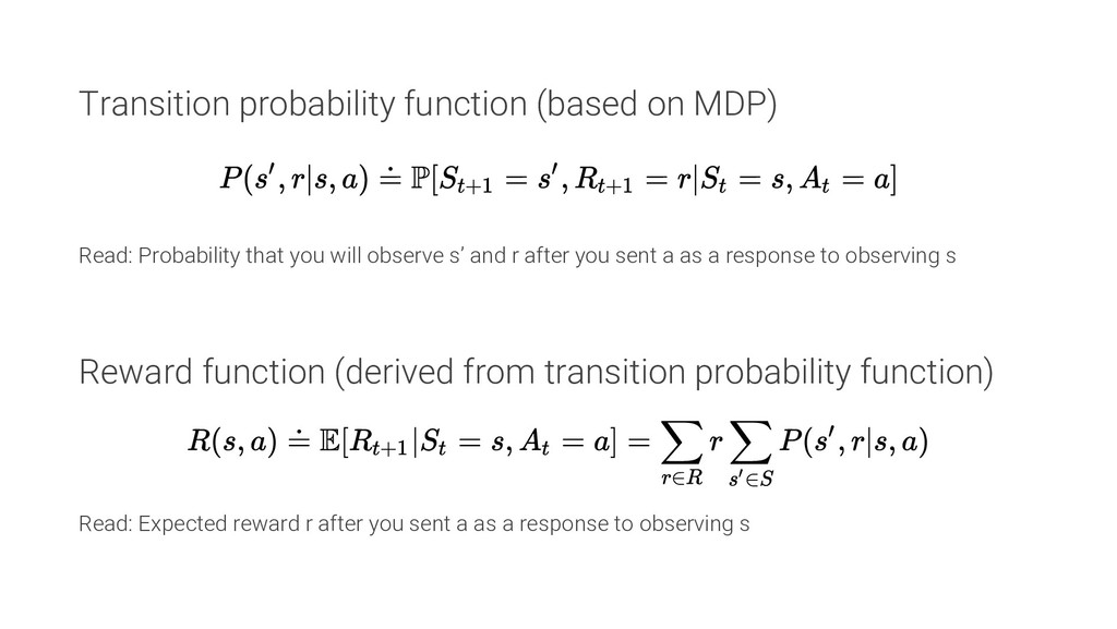 Transition probability function (based on MDP) ...