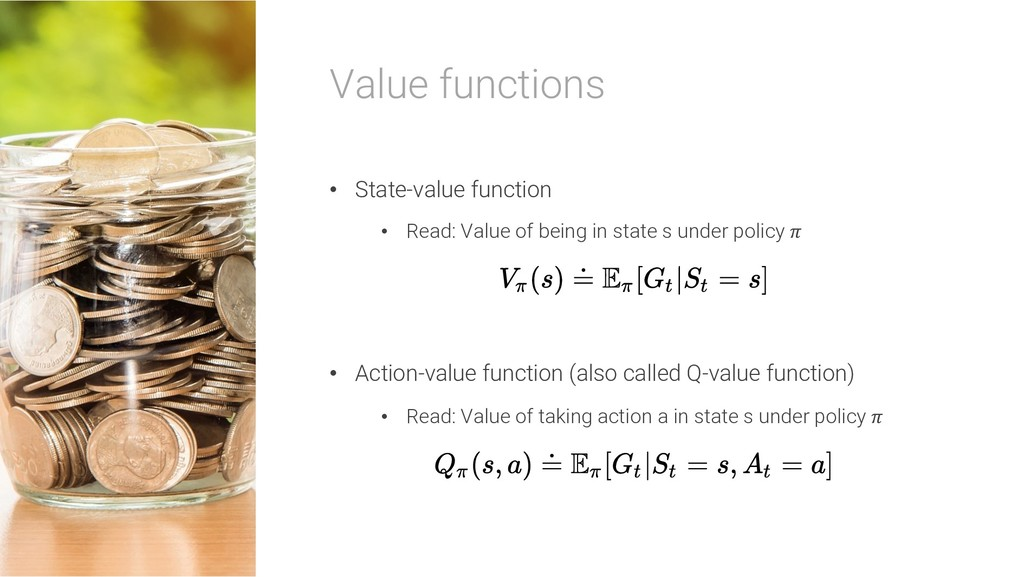 Value functions • State-value function • Read: ...
