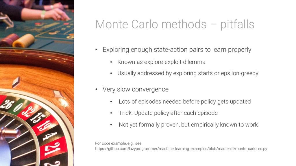 Monte Carlo methods – pitfalls • Exploring enou...