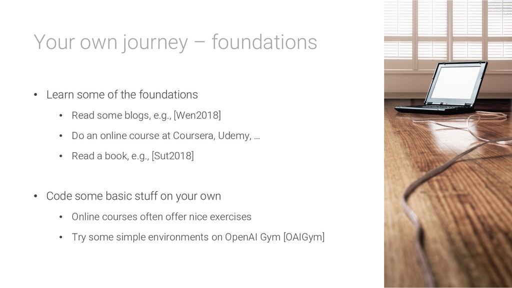 Your own journey – foundations • Learn some of ...