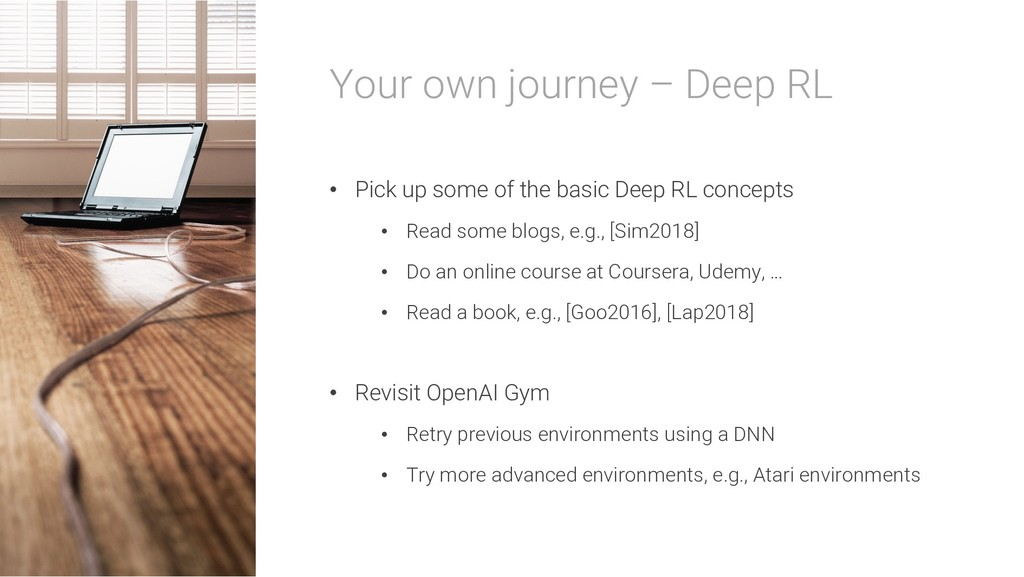 Your own journey – Deep RL • Pick up some of th...