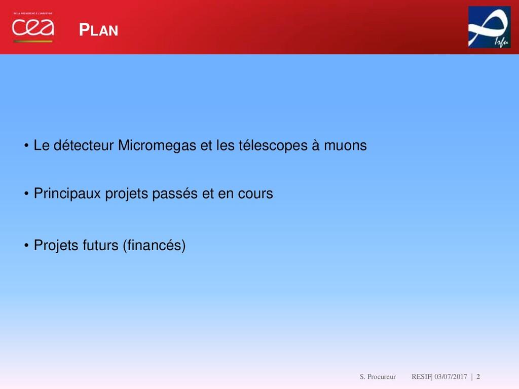 S. Procureur RESIF  03/07/2017   2 • Le détect...