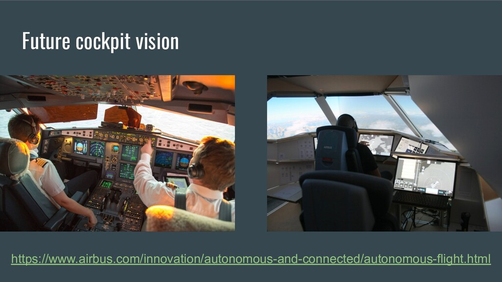 Future cockpit vision https://www.airbus.com/in...