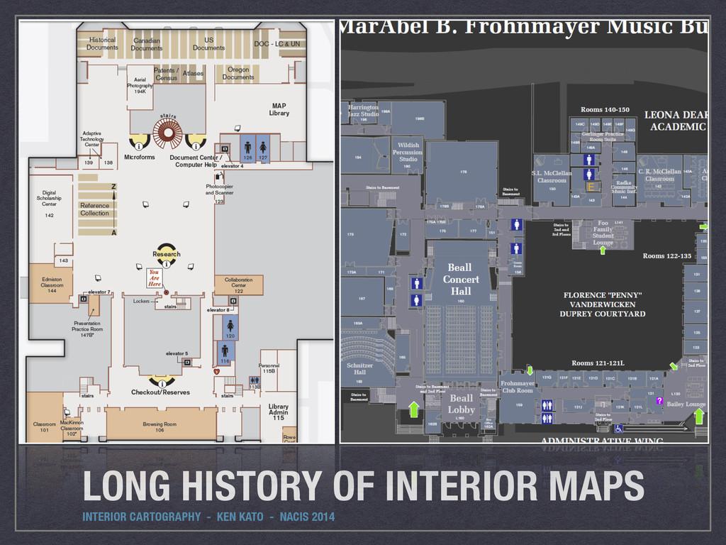 LONG HISTORY OF INTERIOR MAPS INTERIOR CARTOGRA...
