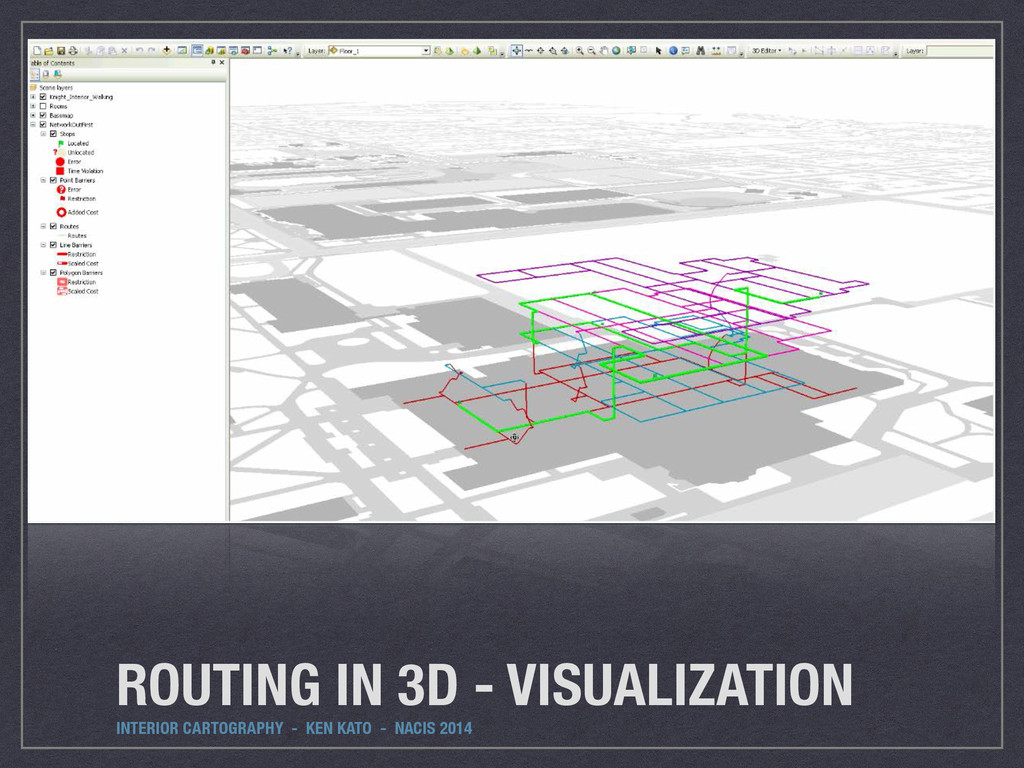 ROUTING IN 3D - VISUALIZATION INTERIOR CARTOGRA...