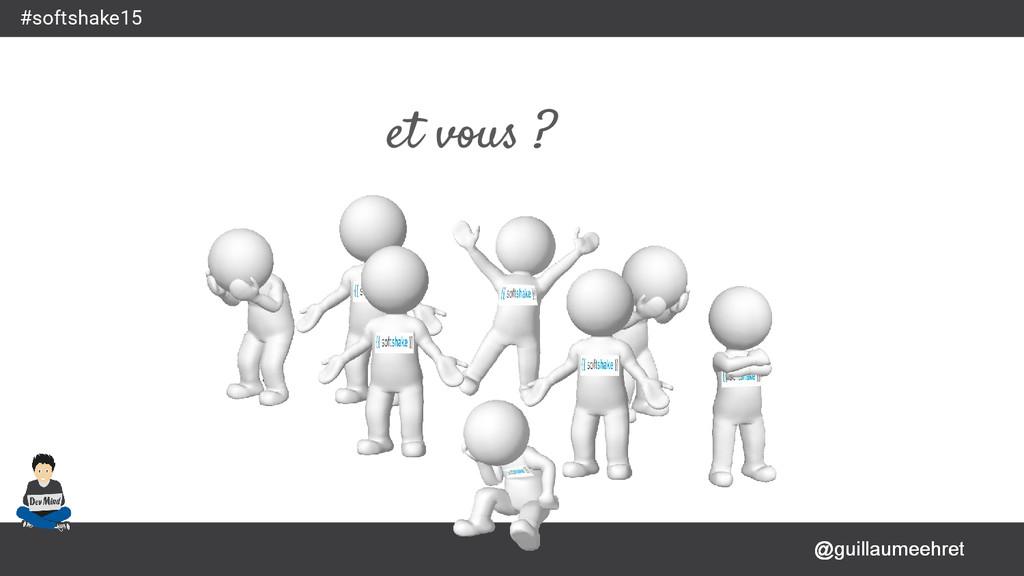 @guillaumeehret #softshake15 @guillaumeehret et...
