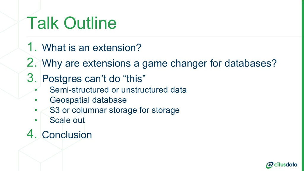 Talk Outline 1. What is an extension? 2. Why ar...