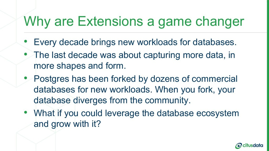 Why are Extensions a game changer • Every decad...