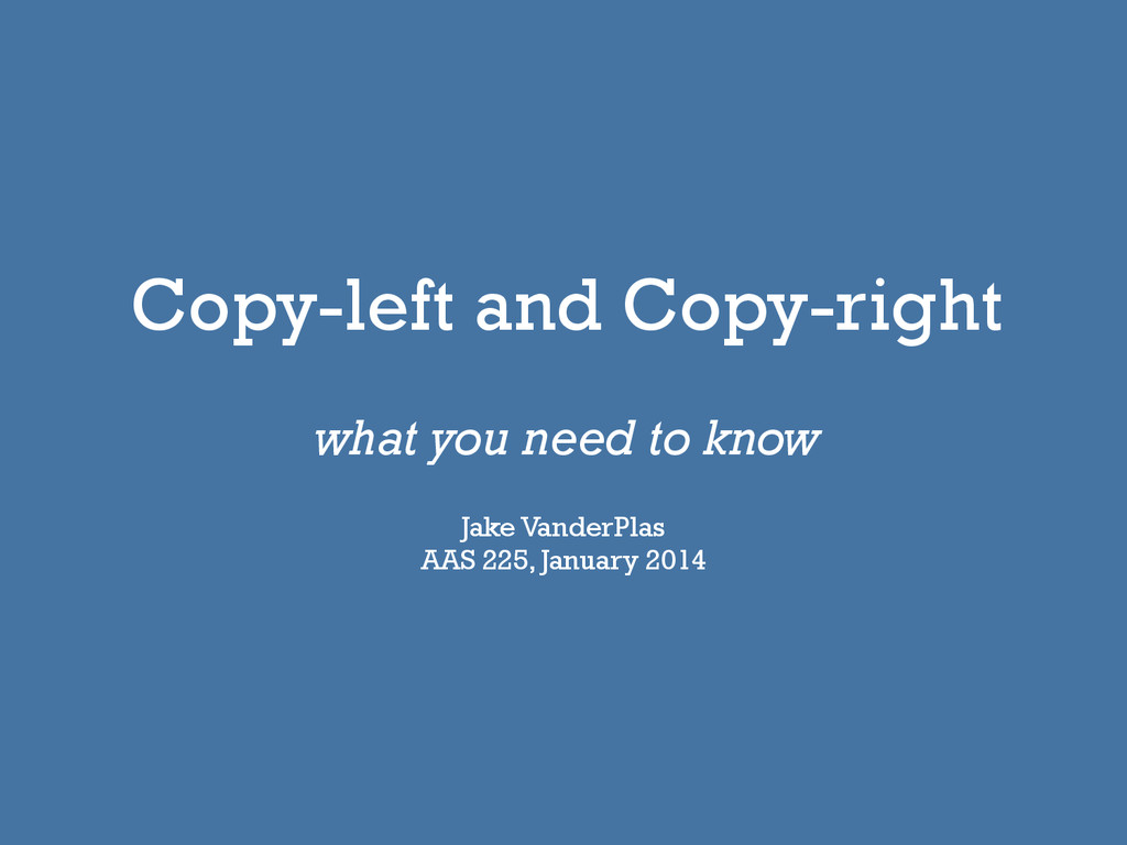 Copy-left and Copy-right what you need to know ...
